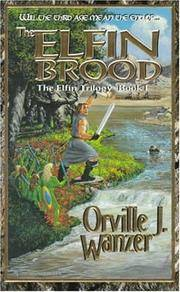 The Elfin Brood [The Elfin Trilogy, Book I]