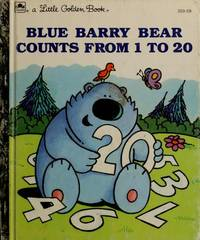BLUE BARRY BEAR COUNTS FROM 1 TO 20-LITTLE GOLDEN BOOK