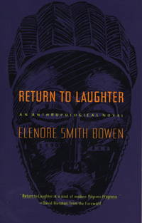 Return to Laughter: An Anthropological Novel (The Natural History Library)