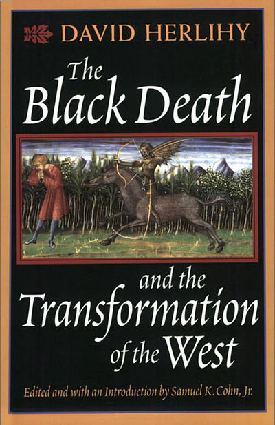 the black death and the transformation of the west essay The black death was the biggest disaster in european history  herlihy, david the black death and the transformation of the west, edited by s k cohn cambridge .