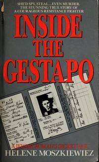 Inside the Gestapo: A Jewish Woman's Secret War