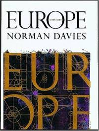 Europe: A History Davies, Norman