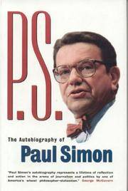 P.S. : The Autobiography of Paul Simon by  Paul Simon - Signed First Edition - 1999 - from Novel Ideas Books (SKU: 173381)