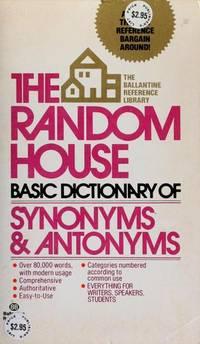 Random House Basic Dictionary Synonyms and Antonyms.