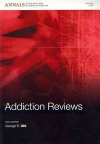 Addiction Reviews 3 (Annals of the New York Academy of Sciences)
