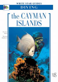 The Cayman Islands  White Star Guides Diving by  Stephen &  Bill Harrigan Frink - Paperback - 2006 - from BookNest and Biblio.co.uk