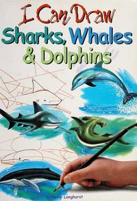 I Can Draw Sharks, Whales & Dolphins by  Terry Longhurst - Paperback - from Wonder Book (SKU: T11M-00682)