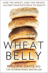 image of Wheat Belly: Lose the Wheat, Lose the Weight and Find Your Path Back to Health
