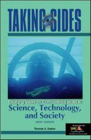 Taking Sides: Clashing Views on Controversial Issues in Science, Technology, and Society