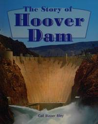 The Story of the Hoover Dam: Leveled Reader Grade 4 (Rigby Literacy by Design)