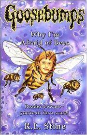Why I'm Afraid Of Bees: Goosebumps by R.L. Stine - Paperback - 1994 - from Lazy Letters Books (SKU: 025169)