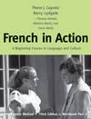 image of French in action: Pt. 2: A Beginning Course in Language and Culture: The Capretz Method
