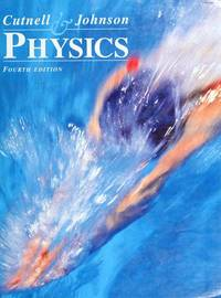Physics ( Fourth Edition, Volume 2) by  Kenneth W. Johnson John D. Cutnell - Paperback - Volume 2 - 1997-07-25 - from Ergodebooks and Biblio.com