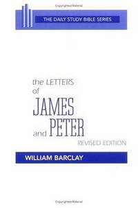 The Letters Of James And Peter, Revised Edition - The Daily Study Bible Series by William Barclay - Paperback - 1976-01-01 - from JMSolutions (SKU: s-24-ATS-170119026)