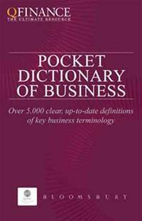 QFINANCE: The Pocket Dictionary of Business (QFINANCE: The Ultimate Resource (Paperback))