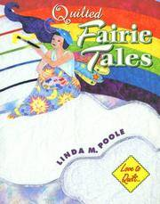 Quilted Fairie Tales