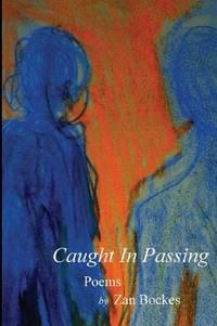 Caught in Passing