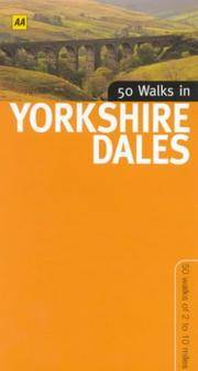 50 Walks in Yorkshire Dales: 50 Walks of 2 to 10 Miles