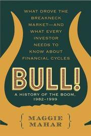 Bull! a History of The Boom, 1982-1999