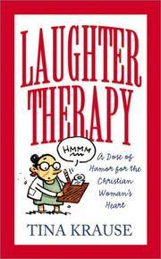 Laughter Therapy A Dose of Humor for the Christian Woman's Heart