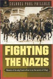 Fighting the Nazis: French Intelligence and Counterintelligence 1935-1945