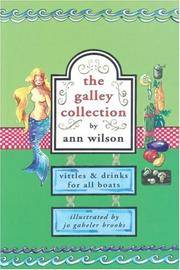 The Galley Collection: Vittles & Drinks for All Boats