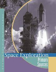 Space exploration; primary sources. (UXL space exploration reference library)