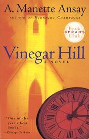 Vinegar Hill (Oprah's Book Club) by  A. Manette Ansay - Paperback - First edition thus - 1998 - from Cup and Chaucer Books and Biblio.com