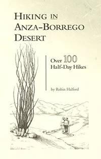 Hiking in Anza-Borrego Desert: Over 100 Half-Day Hikes