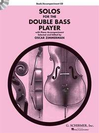 Solos for the Double Bass Player: Double Bass and Piano