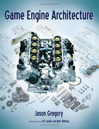 GAME ENGINE ARCHITECTURE by Jason Gregory - Hardcover - 2009 - from Atlanta Vintage Books (SKU: 48773)