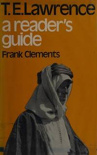 T. E. Lawrence: A reader's guide