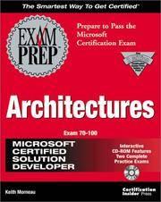MCSD Architectures Exam Prep (Exam: 70-100)