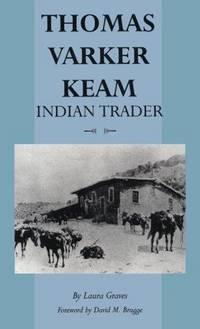 Thomas Varker Keam, Indian Trader.