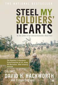Steel My Soldiers' Hearts: The Hopeless to Hardcore Transformation of 4th Battalion, 39th...