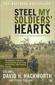 image of Steel My Soldiers' Hearts : The Hopeless to Hardcore Transformation of 4th Battalion, 39th Infantry, United States Army, Vietnam