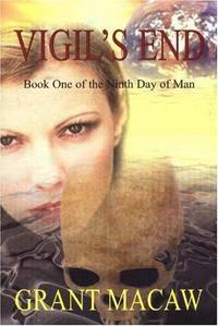 Vigil's End: Book One of the Ninth Day of Man