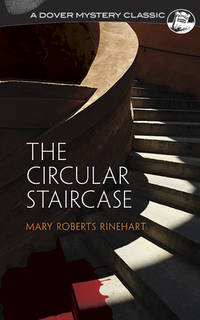 The Circular Staircase (Dover Mystery Classics)