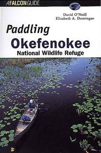 Paddling Okefenokee National Wildlife Refuge (Regional Paddling Series)