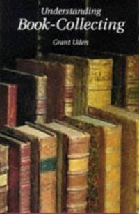 Understanding Book Collecting