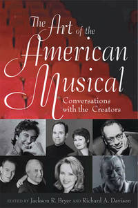 The Art of the American Musical Conversations with the Creators