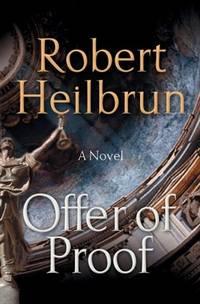 Offer of Proof [Paperback]  by Heilbrun, Robert