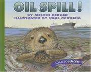 image of Houghton Mifflin Soar to Success: Paperback Level 4 Oil Spill! (Read Soar to Success 1999)