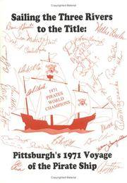 Sailing the Three Rivers to the Title: Pittsburgh's 1971 Voyage of the Pirate Ship