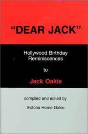 Dear Jack: Hollywood birthday reminiscences to Jack Oakie Oakie, Victoria Horne