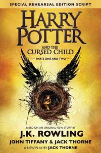Harry Potter and the Cursed Child, Special Rehearsal Edition Script, Parts One and Two