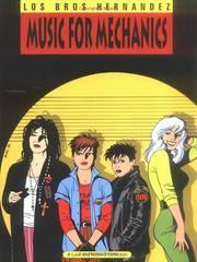 Love & Rockets Volume 1: Music for Mechanics (A Love & Rockets Collection)