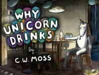 Why Unicorns Drink