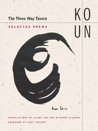 The Three Way Tavern: Selected Poems