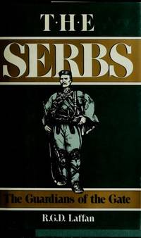 The Serbs : The Guardians of the Gate